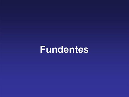 Curso Online de Fundentes