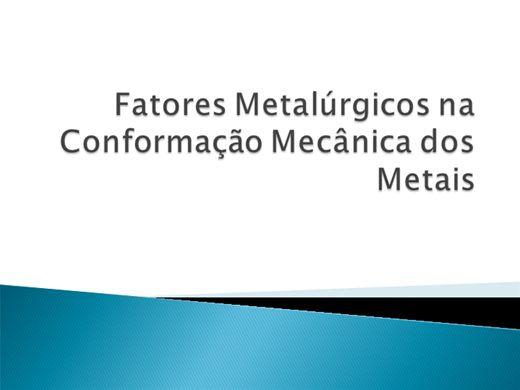 Curso Online de Fatores Metalúrgicos na Conformação Mecânica dos Metais