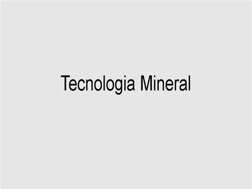 Curso Online de Tecnologia Mineral
