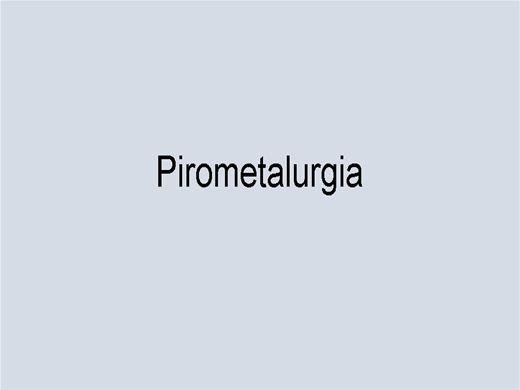 Curso Online de Pirometalurgia