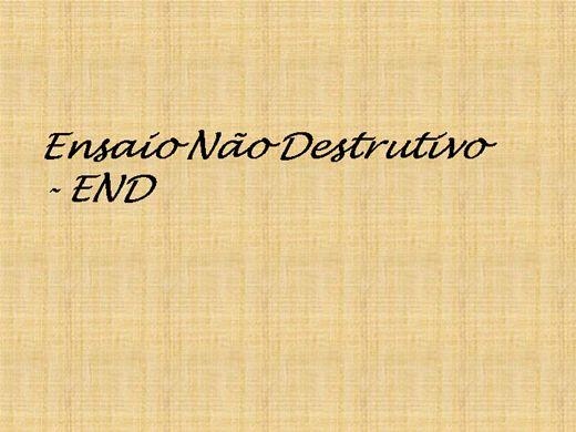 Curso Online de Ensaios não destrutivos - END