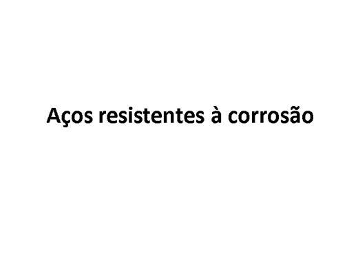 Curso Online de Aços resistentes à corrosão