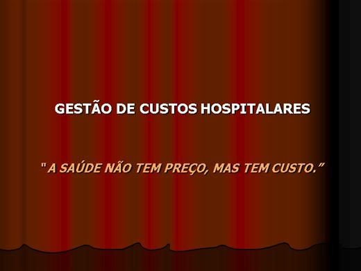 Curso Online de GESTÃO DE CUSTOS HOSPITALARES