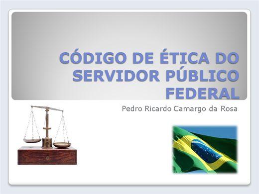 Curso Online de CÓDIGO DE ÉTICA DO SERVIDORES PÚBLICOS