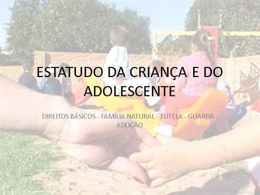 Curso Online de Estatuto da Criança e do Adolescente - Direitos - Família Natural - Tutela - Guarda - Adoção