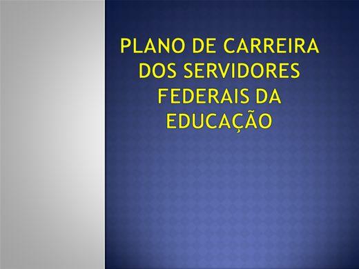 Curso Online de Plano de Carreira dos Servidores Públicos Federais da Educação