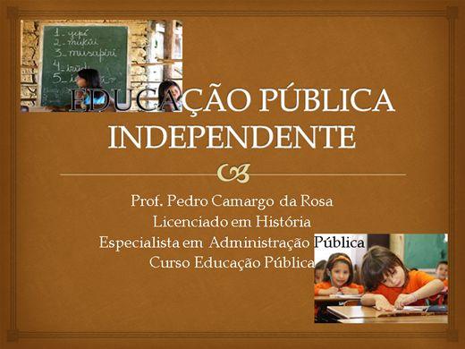 Curso Online de EDUCAÇÃO PÚBLICA INDEPENDENTE