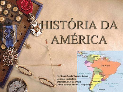 Curso Online de HISTÓRIA DA AMÉRICA - INDEPENDÊNCIAS