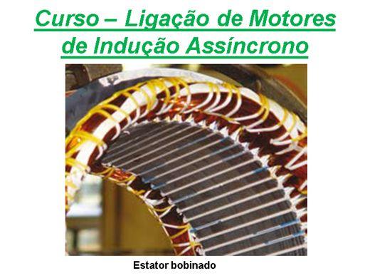 Curso Online de Ligação de Motores de Indução Assíncrono