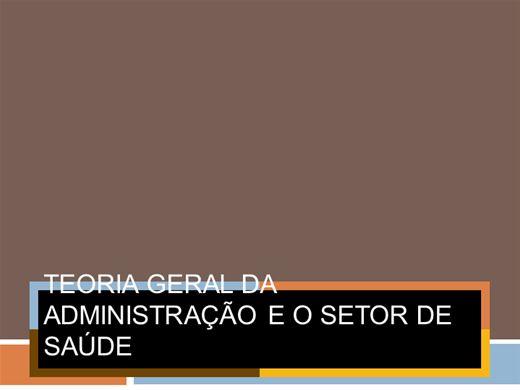 Curso Online de TEORIA DA ADMINISTRAÇÃO E O SETOR DE SAÚDE