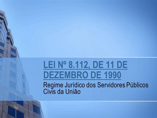 Curso Online de Regime Jurídico dos Servidores Públicos Civis da União - LEI Nº 8.112/90