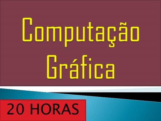 Curso Online de COMPUTAÇÃO GRÁFICA