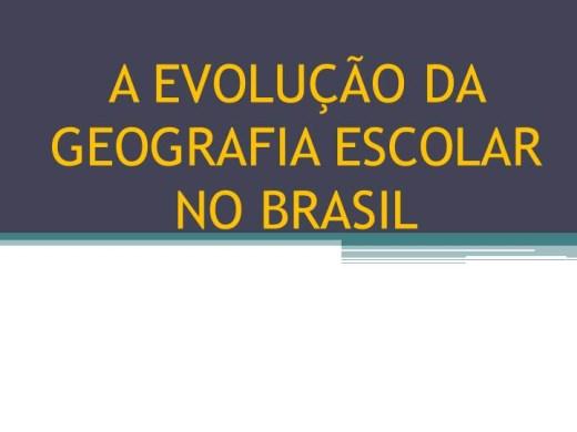 Curso Online de INTRODUÇÃO A EVOLUÇÃO DA GEOGRAFIA ESCOLAR NO BRASIL