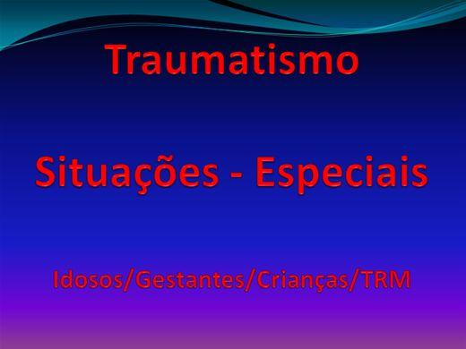 Curso Online de Traumatismo - Situações Especiais
