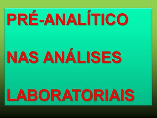 Curso Online de PRÉ-ANALÍTICO NAS ANÁLISES LABORATORIAIS