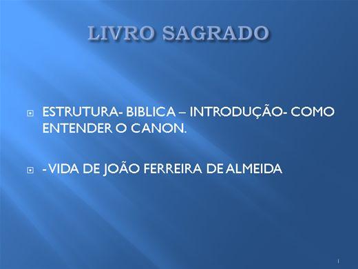 Curso Online de Estrutura Bíbliaca- Vida de João Ferreira de Almeida