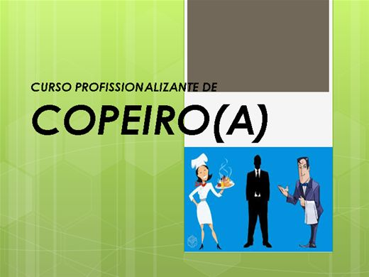 Curso Online de CURSO PROFISSIONALIZANTE DE COPEIRO(A)