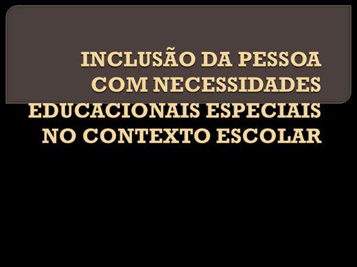 Curso Online de INCLUSÃO DA PESSOA COM NECESSIDADES EDUCACIONAIS ESPECIAIS NO CONTEXTO ESCOLAR