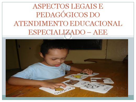 Curso Online de ASPECTOS LEGAIS E PEDAGÓGICOS DO ATENDIMENTO EDUCACIONAL ESPECIALIZADO - AEE
