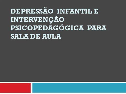 Curso Online de Depressão  infantil e Intervenção Psicopedagógica  para sala de aula