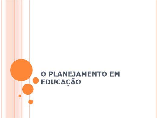Curso Online de O PLANEJAMENTO EM EDUCAÇÃO