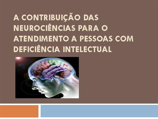 Curso Online de A CONTRIBUIÇÃO DAS NEUROCIÊNCIAS PARA O ATENDIMENTO A PESSOAS COM DEFICIÊNCIA INTELECTUAL