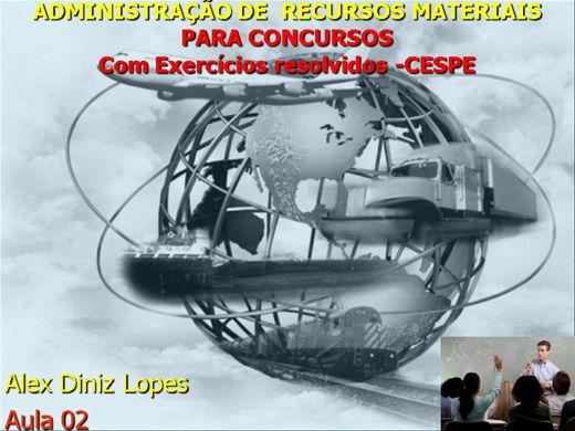 Curso Online de Administração de Materiais para CONCURSOS-Módulo II - Com Exercícios Resolvidos