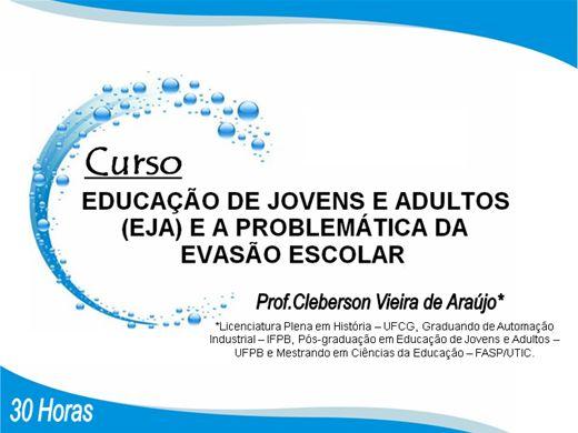 Curso Online de Educação de Jovens e Adultos (EJA) e a Problemática da Evasão Escolar