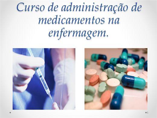 Curso Online de Administração de medicamentos na enfermagem.