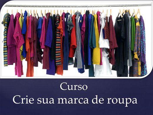 Curso Online de Curso crie sua marca de roupa