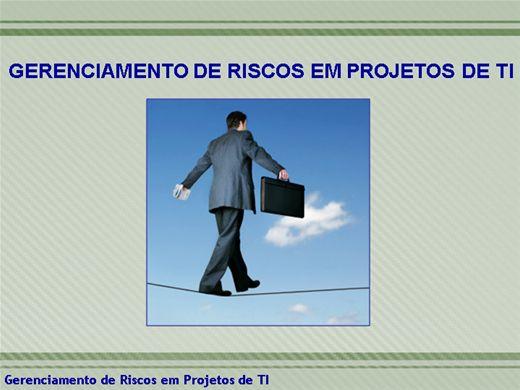 Curso Online de CURSO DE MELHORES PRÁTICAS EM GERENCIAMENTO DE RISCOS PARA PROJETOS DE TI