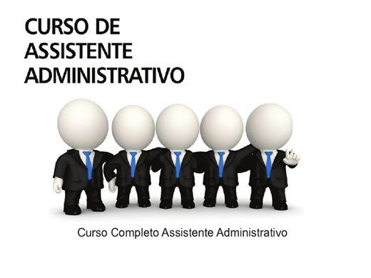 Curso Online de Assistente Administrativo Completo - Excelente