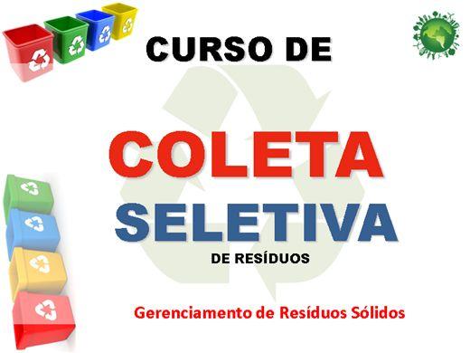 Curso Online de Implantação de Programa de Coleta Seletiva de Lixo