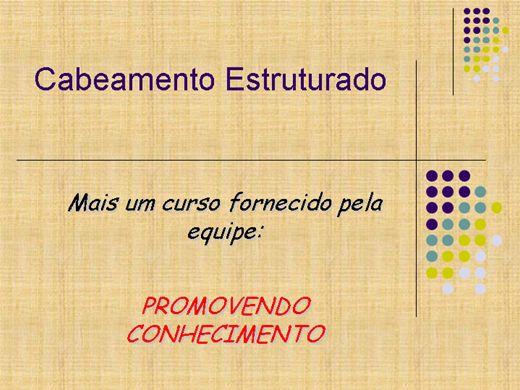 Curso Online de CABEAMENTO ESTRUTURADO