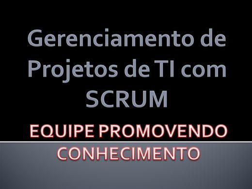 Curso Online de GERENCIAMENTO DE PROJETO DE TI COM SCRUM