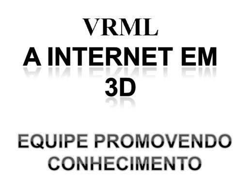 Curso Online de A INTERNET EM 3D
