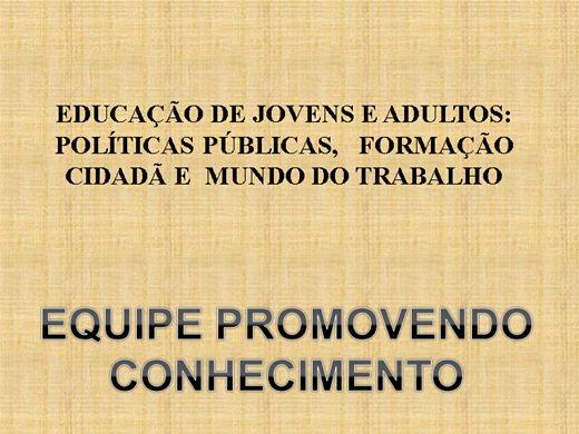 Curso Online de EDUCAÇÃO DE JOVENS E ADULTOS: POLÍTICAS PÚBLICAS,   FORMAÇÃO CIDADÃ E  MUNDO DO TRABALHO