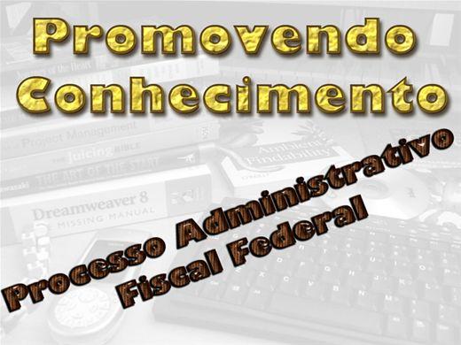 Curso Online de PROCESSOS ADMINISTRATIVOS FISCAL FEDERAL