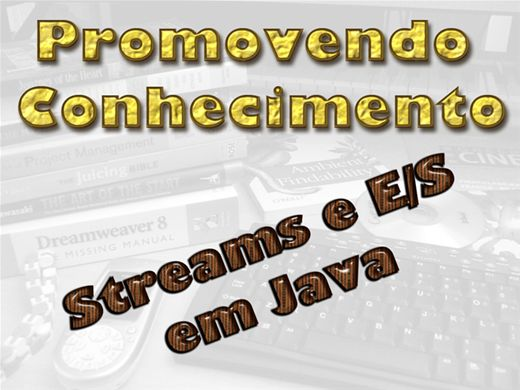 Curso Online de STREAMS E E/S EM JAVA