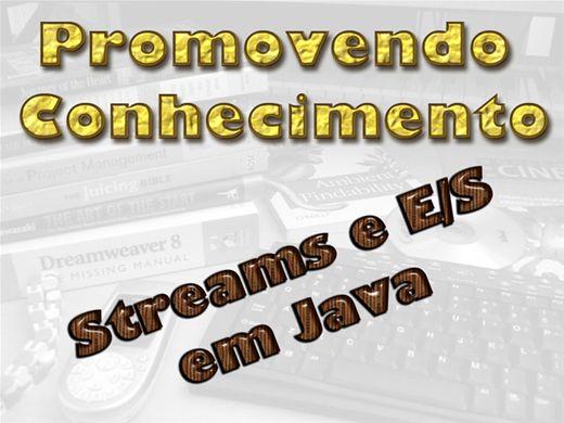 Curso Online de STREAMS E E/S EM JAVA