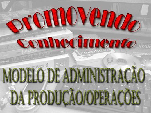 Curso Online de MODELO DE ADMINISTRAÇÃO DA PRODUÇÃO / OPERAÇÃO
