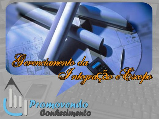 Curso Online de GERENCIAMENTO DA INTEGRAÇÃO E ESCOPO