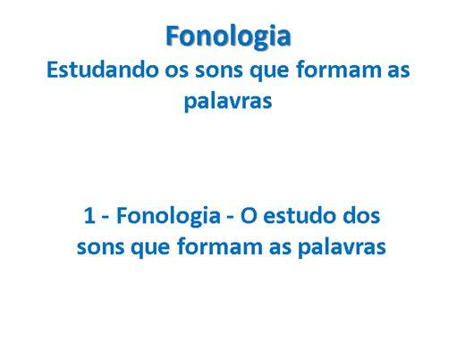 Curso Online de FONOLOGIA: Estudando os sons que formam as palavras