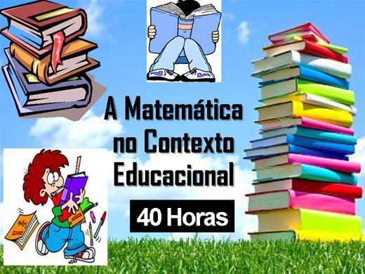 Curso Online de A Matemática no Contexto Educacional