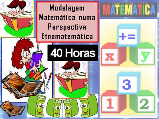 Curso Online de Modelagem Matemática numa Perspectiva Etnomatemática