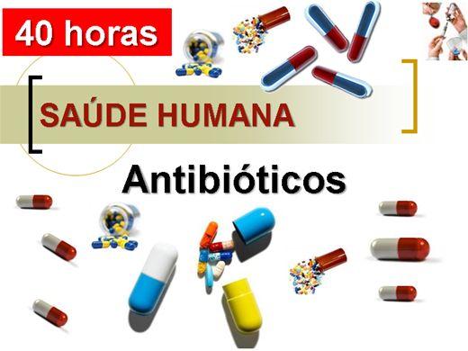 Curso Online de SAÚDE HUMANA - Antibióticos
