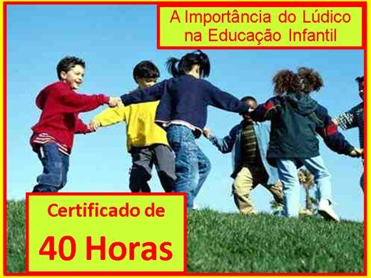 Curso Online de A Importância do Lúdico na Educação Infantil