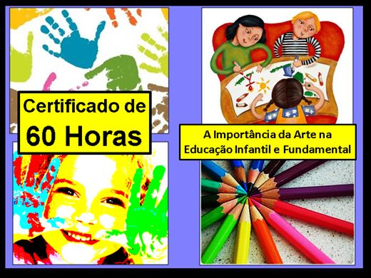 Curso Online de A Importância da Arte na Educação Infantil e no Ensino Fundamental