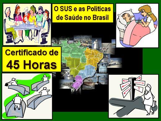 Curso Online de O SUS e as Políticas de Saúde no Brasil