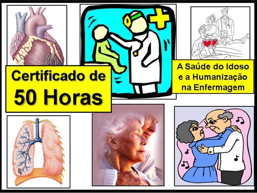 Curso Online de A Saúde do Idoso e a Humanização na Enfermagem
